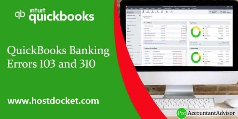 QuickBooks Banking Errors 103 and 310