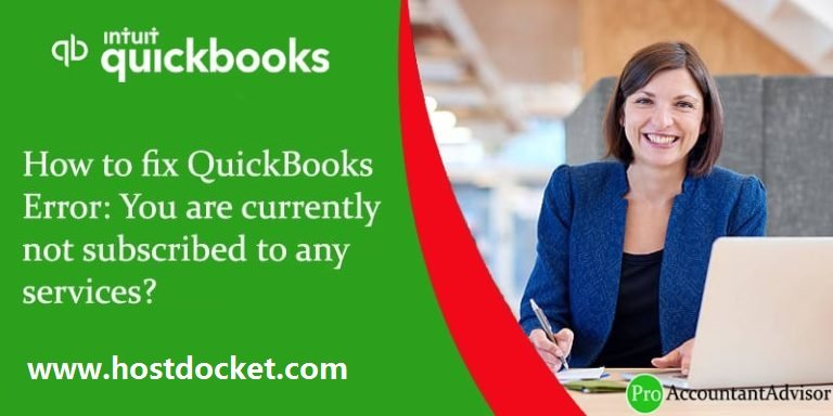 QuickBooks Error You are Currently not Subscribed to any Services