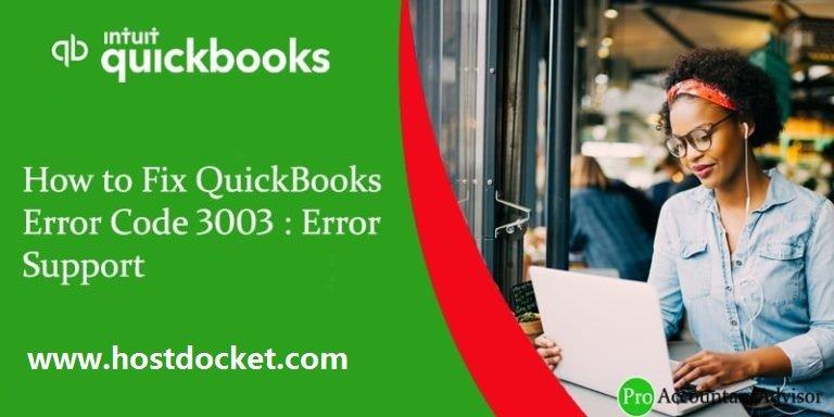 How to Fix QuickBooks Error Code 3003-Error Support