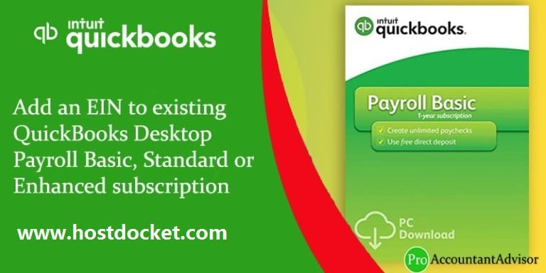 Add an EIN to existing QuickBooks Desktop Payroll Basic, Standard or Enhanced subscription