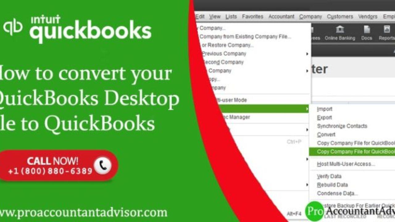 Learn How to Convert QuickBooks Desktop files to QuickBooks