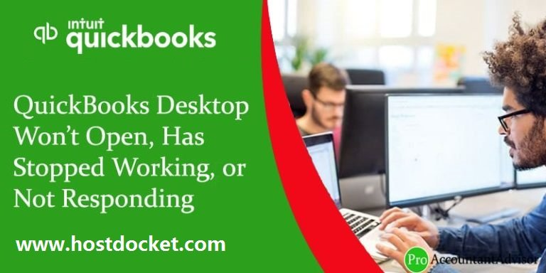 QuickBooks Desktop Won't Open, Has Stopped Working, or Not Responding