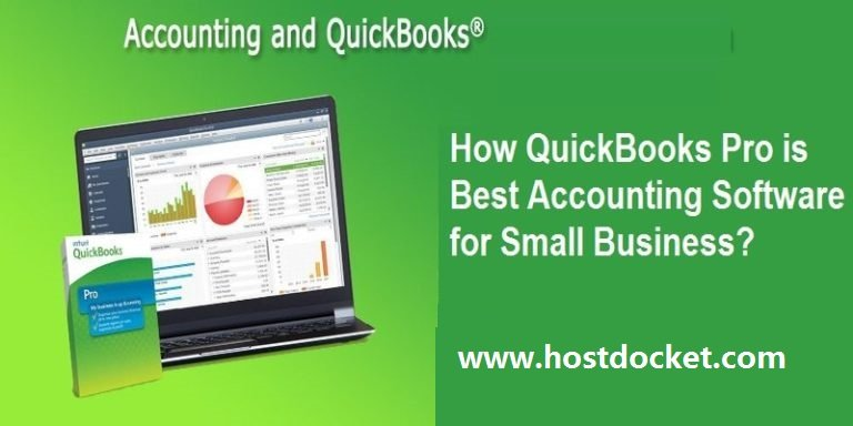 Top Reasons Why QuickBooks Pro is the Best Accounting Software for Small Businesses