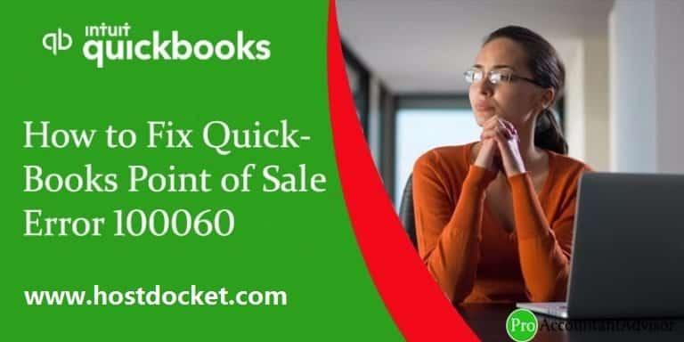 How to Fix QuickBooks Point of Sale Error 100060?
