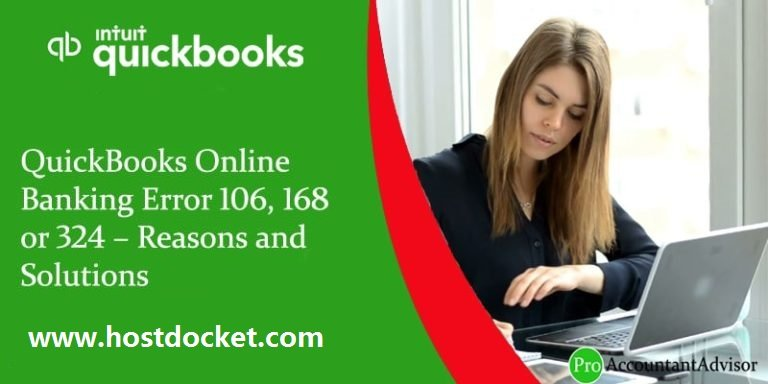 QuickBooks Online Banking Error 106, 168 or 324–Reasons and Solutions