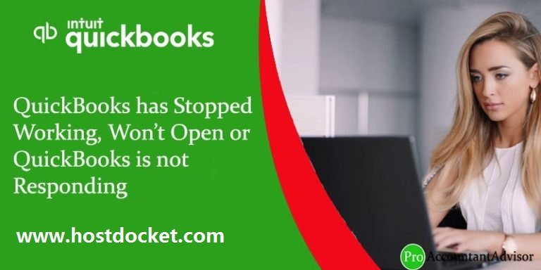 QuickBooks has Stopped Working, Won't Open or QuickBooks is not Responding