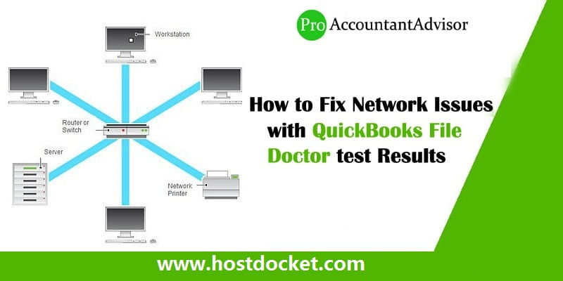 How to Fix Network Issues with QuickBooks File Doctor test Results
