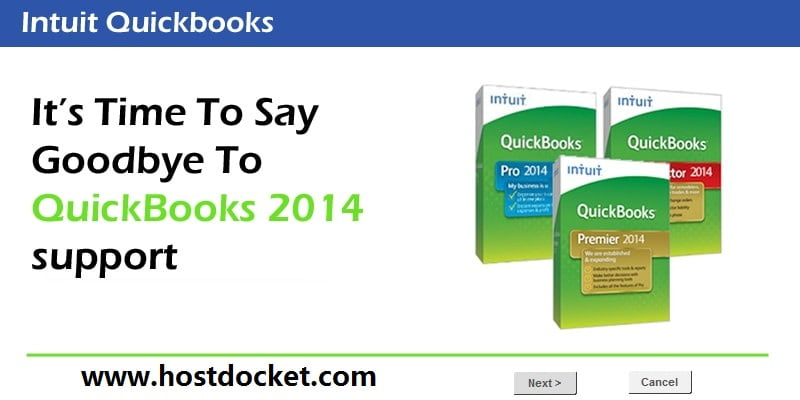 It's Time To Say Goodbye To QuickBooks 2014 support