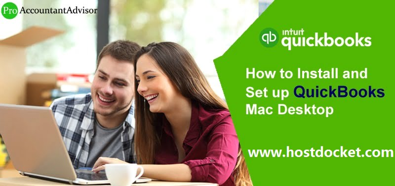 How to Install and Set up QuickBooks Mac Desktop?