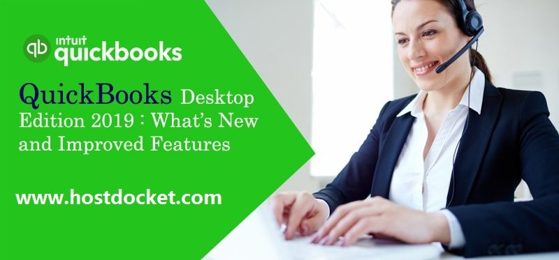 QuickBooks Desktop Edition 2019-What's New and Improved Features-proaccountantadvisor