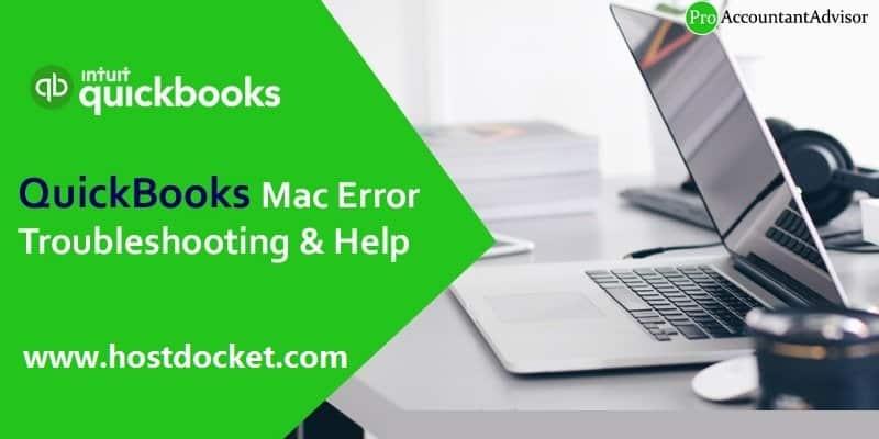 QuickBooks Mac Error Troubleshooting Help - Pro Accountant Advisor