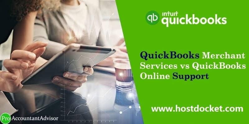 QuickBooks Merchant Services vs QuickBooks Online Support-Pro Accountant Advisor
