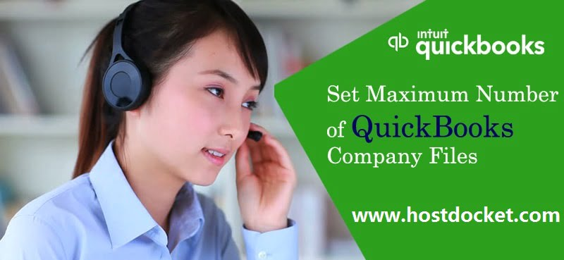 Set Maximum Number of QuickBooks Company Files-Pro Accountant Advisor