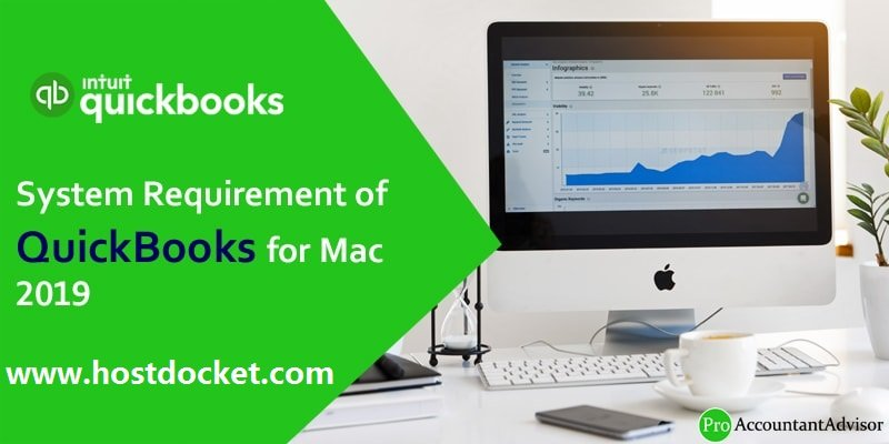 System Requirement of QuickBooks for Mac 2019-Pro Accountant Advisor