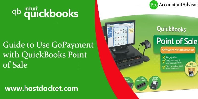 Guide to Use GoPayment with QuickBooks Point of Sale-Pro Accountant Advisor