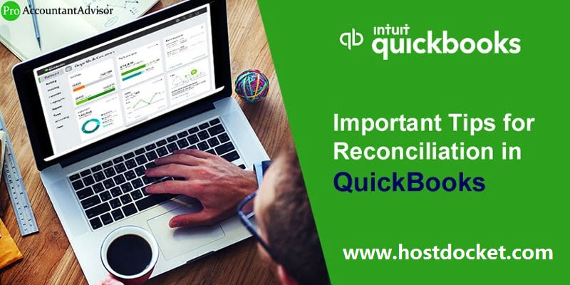 Important Tips for Reconciliation in QuickBooks-Pro Accountant Advisor
