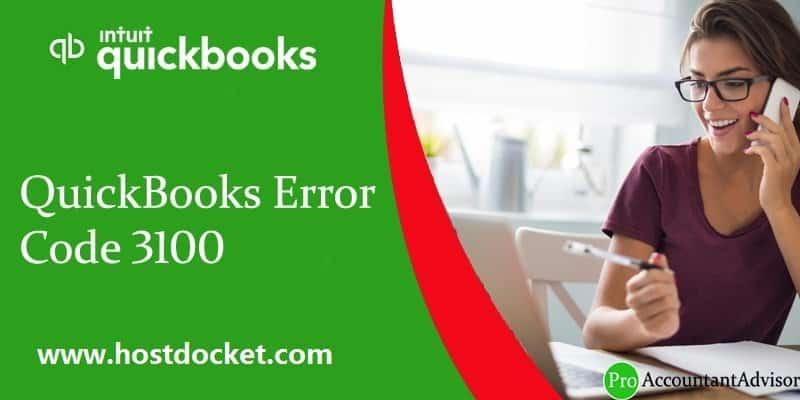 QuickBooks Error Code 3100-Pro- Accountant Advisor