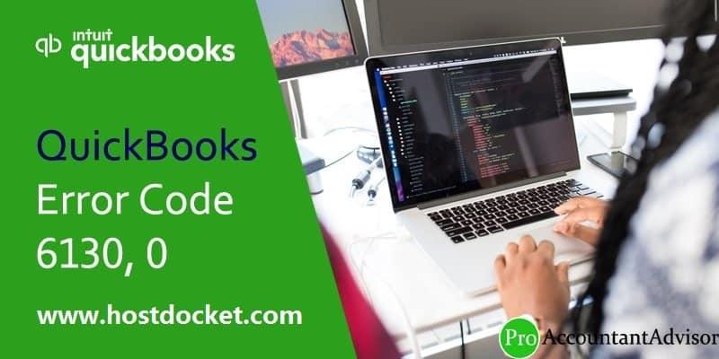 QuickBooks Error Code 6130-0-Pro Accountant Advisor