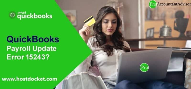 QuickBooks Payroll Update Error 15243-Pro Accountant Advisor