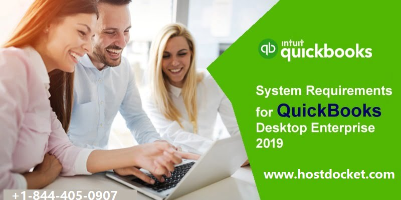 How to Setup System Requirements for QuickBooks Desktop Enterprise 2019