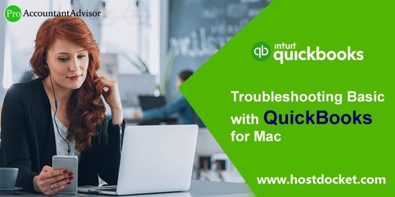 How to Troubleshooting Basic with QuickBooks for Mac?
