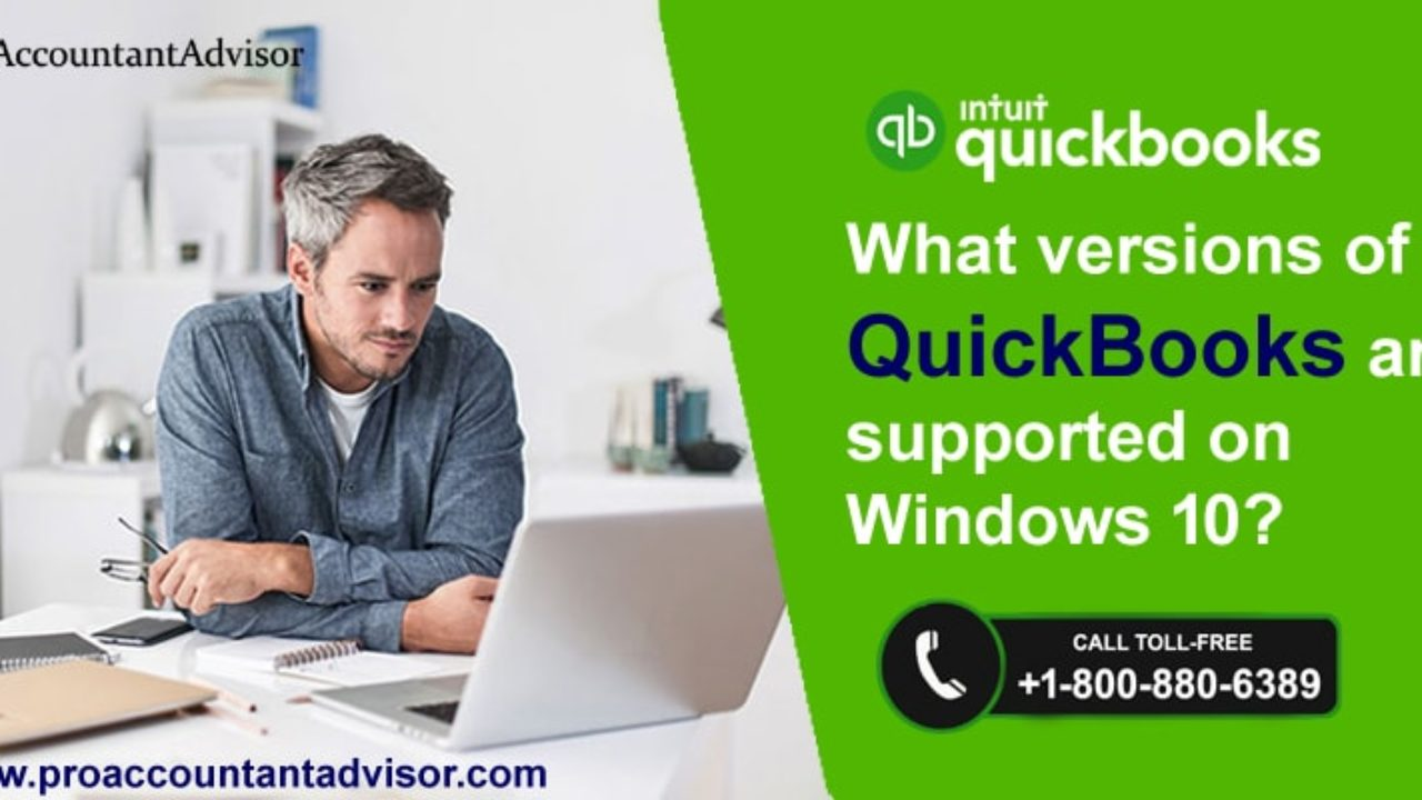 What Versions of QuickBooks Desktop are Supported on Windows 10?