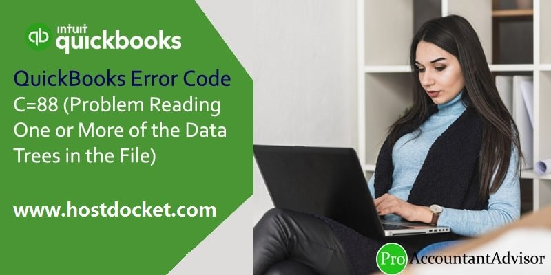QuickBooks Error Code C=88 (Problem Reading One or More of the Data trees in the File)