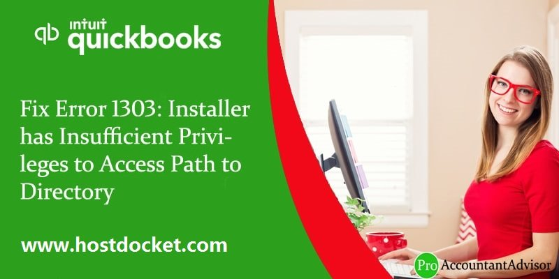 Fix Error 1303-Installer has Insufficient Privileges to Access Path to Directory-pro-accountant-advisor