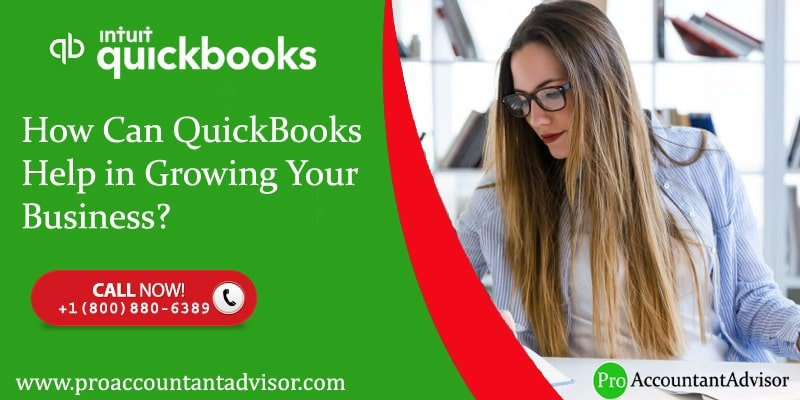 How Can QuickBooks Help in Growing Your Business-Pro- Accountant Advisor