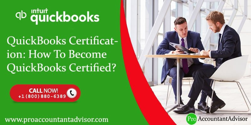 QuickBooks Certification How To Become QuickBooks Certified-Pro- Accountant Advisor