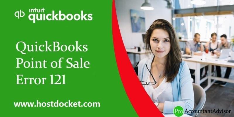 QuickBooks Point of Sale Error 121-Pro Accountant Advisor