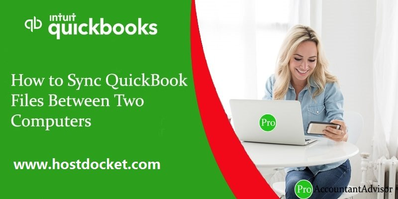 How to Sync QuickBooks Files Between Two Computers