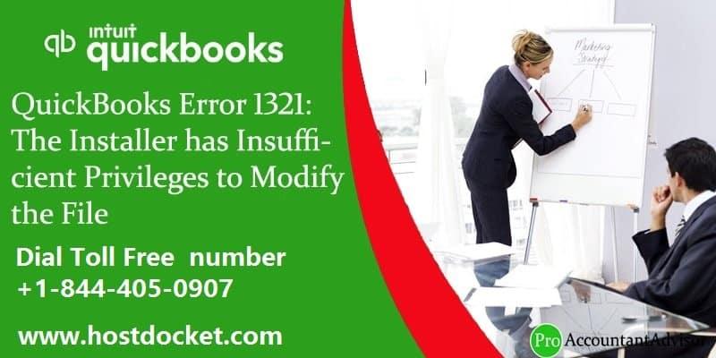 QuickBooks Error 1321-The Installer has Insufficient Privileges to Modify the File-Pro Accountant Advisor
