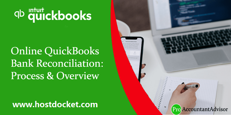 An Overview of QuickBooks Online Bank Reconciliation Process - Featured Image