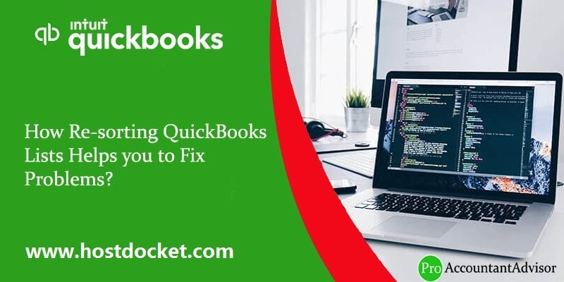 How Re-sorting QuickBooks Lists Helps you to Fix Problems