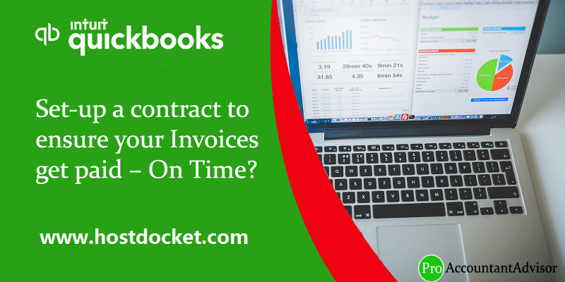 How to Set-up a contract to ensure your Invoices get paid – On Time?