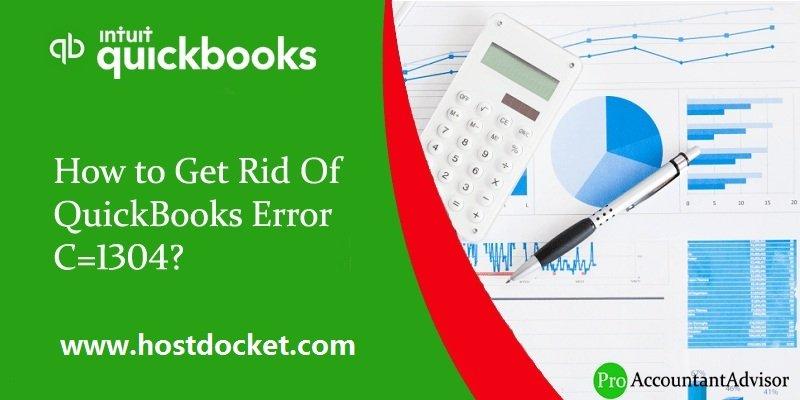 How to Fix QuickBooks Error C=1304?