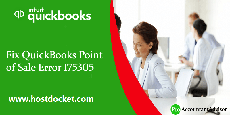 Steps to Fix QuickBooks Point of Sale Error 175305 - Featured Image