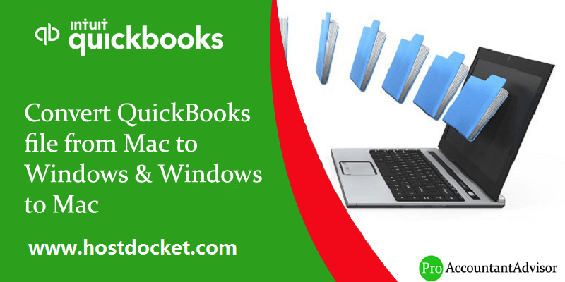 Convert QuickBooks file from Mac to Windows & Windows to Mac
