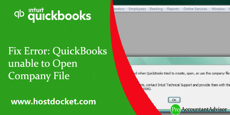 Fix Error QuickBooks unable to Open Company File