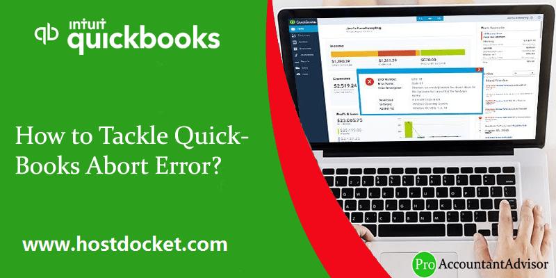 How to Tackle QuickBooks Abort Error