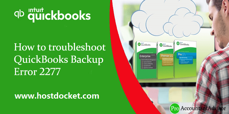 How to troubleshoot QuickBooks Backup Error 2277