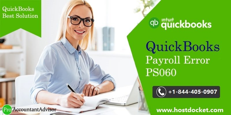 QuickBooks Payroll Error PS060 – Quick Fixes to tackle it