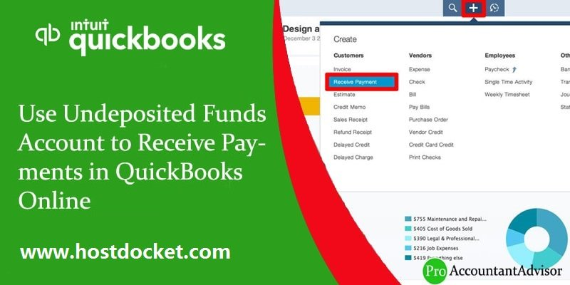 Use Undeposited Funds Account to Receive Payments in QuickBooks Online-proaccountantadvisor