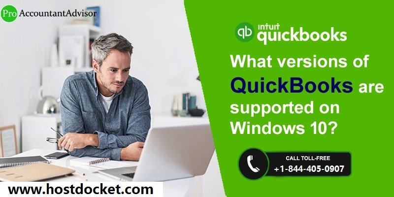 What versions of QuickBooks are supported on Windows 10-Pro Accountant Advisor