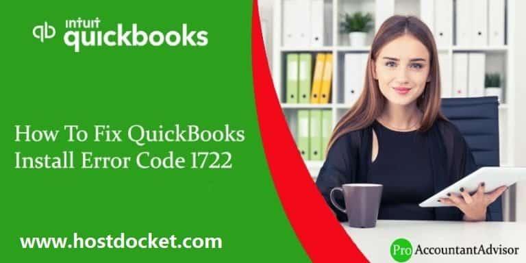 How To Fix QuickBooks Install Error Code 1722