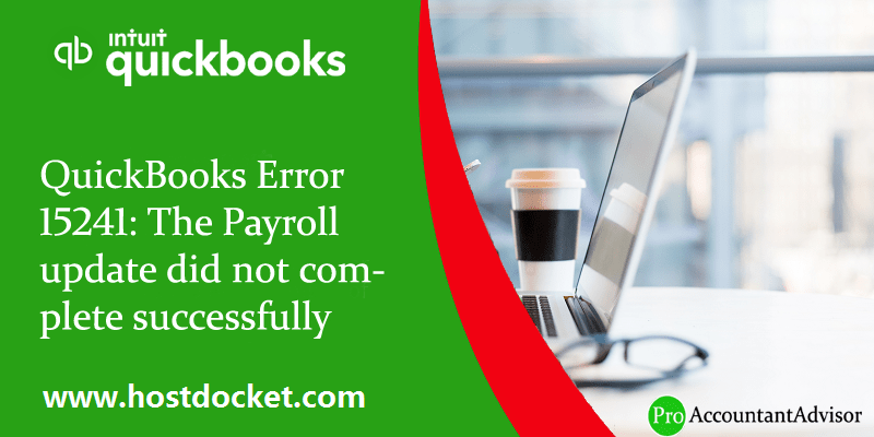 How to Troubleshoot the QuickBooks Error code 15241 - Featured Image