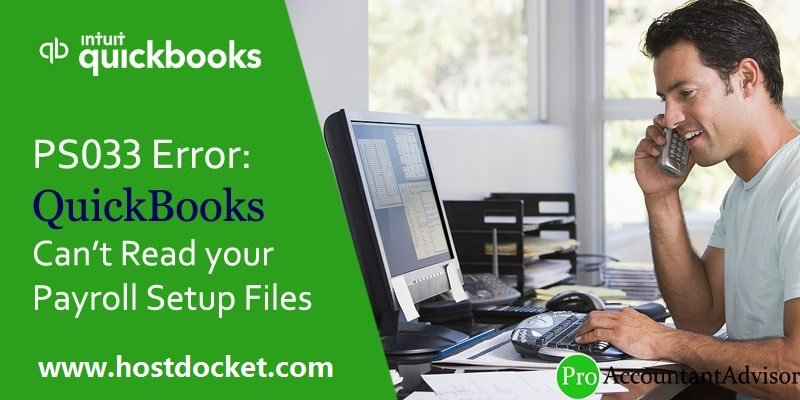 How to Fix PS033 Error: QuickBooks Can't Read your Payroll Setup Files?