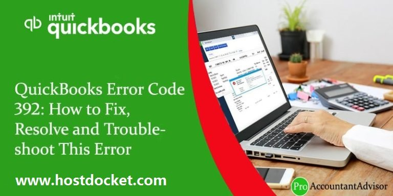QuickBooks Error Code 392-How to Fix, Resolve and Troubleshoot This Error