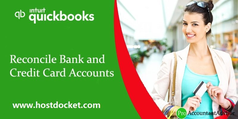 How to Reconciling Bank and Credit Card Accounts in QuickBooks